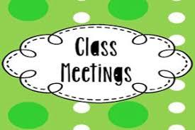 CLASS INFORMATION MEETINGS